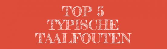 top 5 typische taalfouten Sarah Belwriting